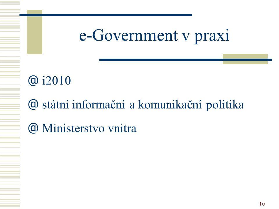 e-Government v praxi i2010 státní informační a komunikační politika