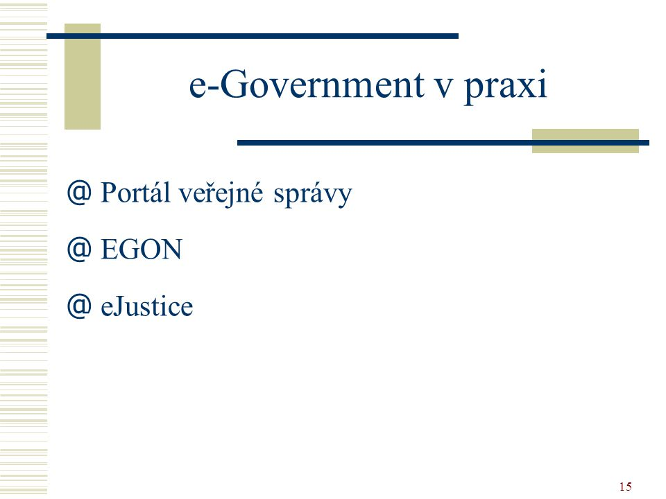 e-Government v praxi Portál veřejné správy EGON eJustice