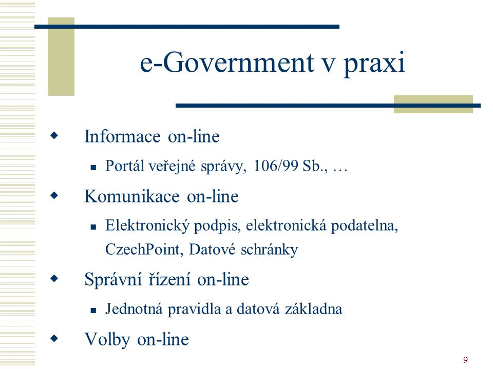 e-Government v praxi Informace on-line Komunikace on-line