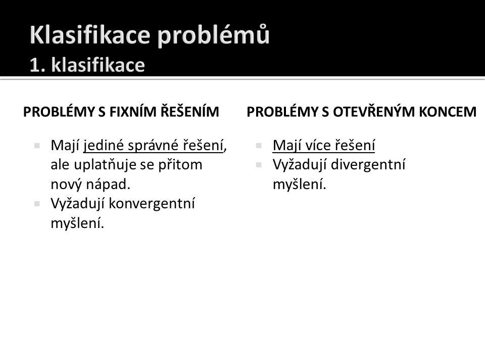 Klasifikace problémů 1. klasifikace