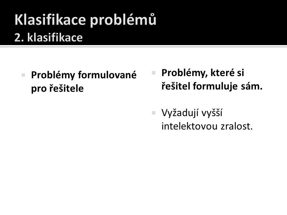 Klasifikace problémů 2. klasifikace