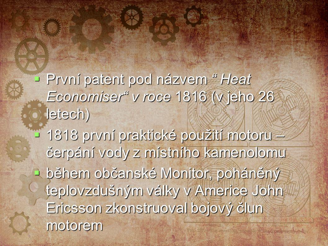 První patent pod názvem Heat Economiser v roce 1816 (v jeho 26 letech)