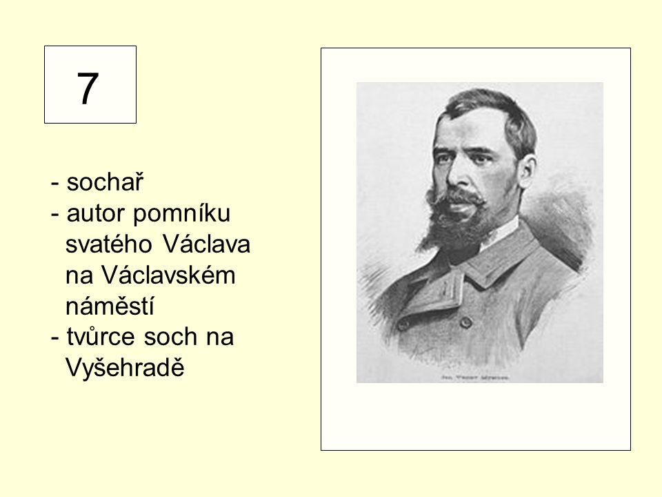 7 - sochař autor pomníku svatého Václava na Václavském náměstí