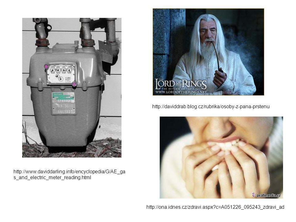 http://daviddrab.blog.cz/rubrika/osoby-z-pana-prstenu http://www.daviddarling.info/encyclopedia/G/AE_gas_and_electric_meter_reading.html.
