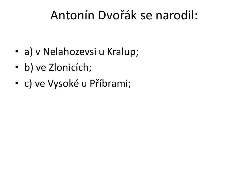 Antonín Dvořák se narodil: