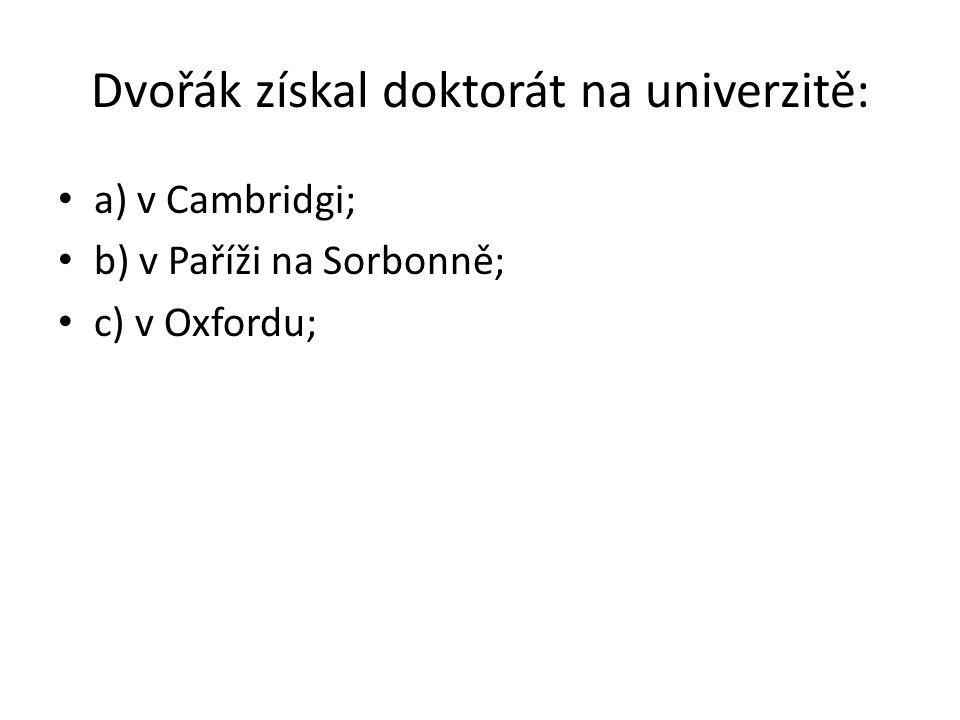 Dvořák získal doktorát na univerzitě: