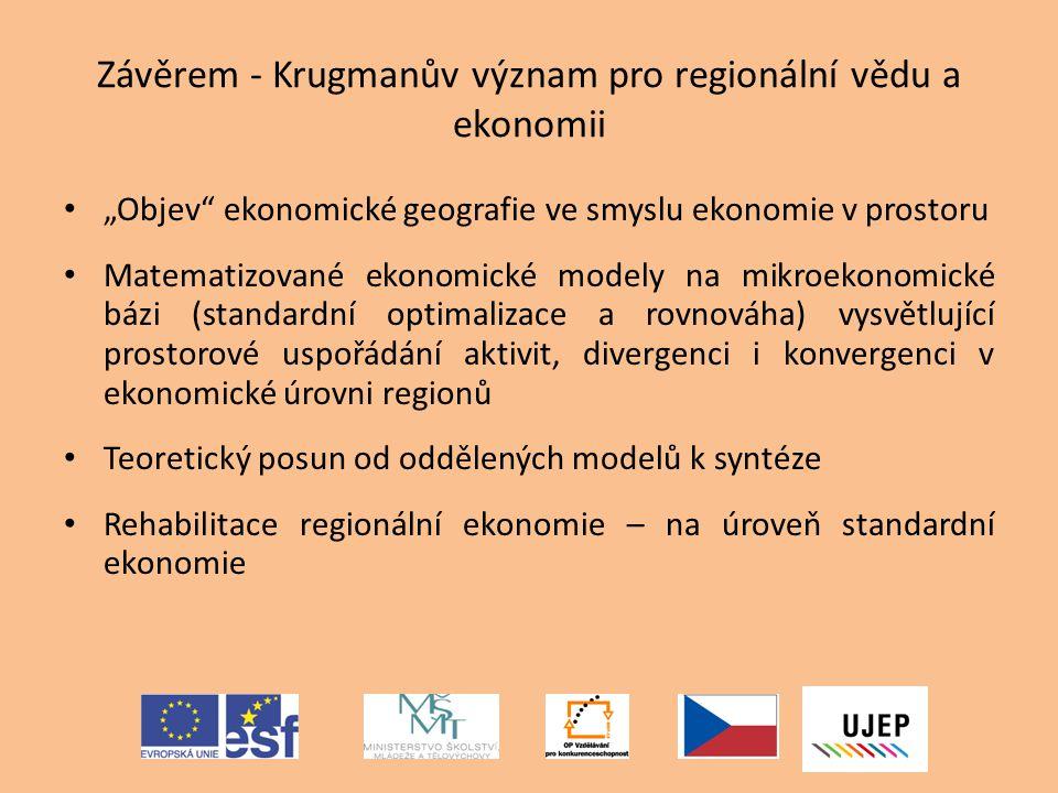 Závěrem - Krugmanův význam pro regionální vědu a ekonomii