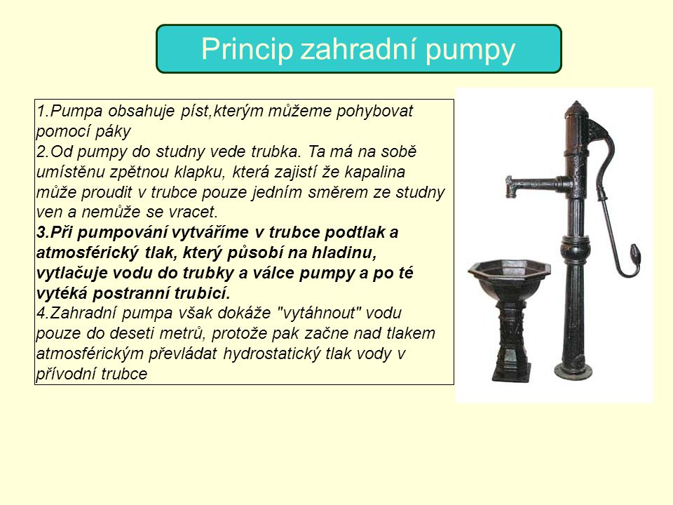 Princip zahradní pumpy