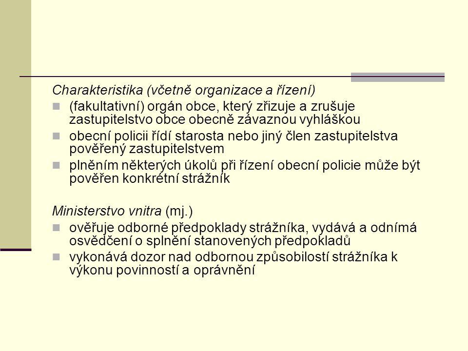 Charakteristika (včetně organizace a řízení)