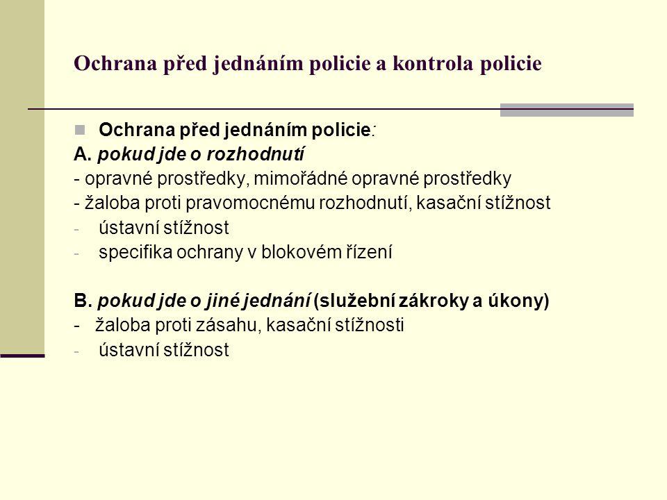Ochrana před jednáním policie a kontrola policie