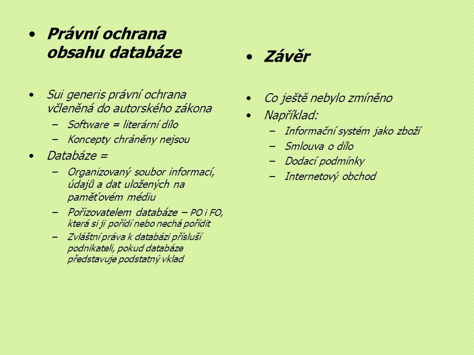 Právní ochrana obsahu databáze Závěr