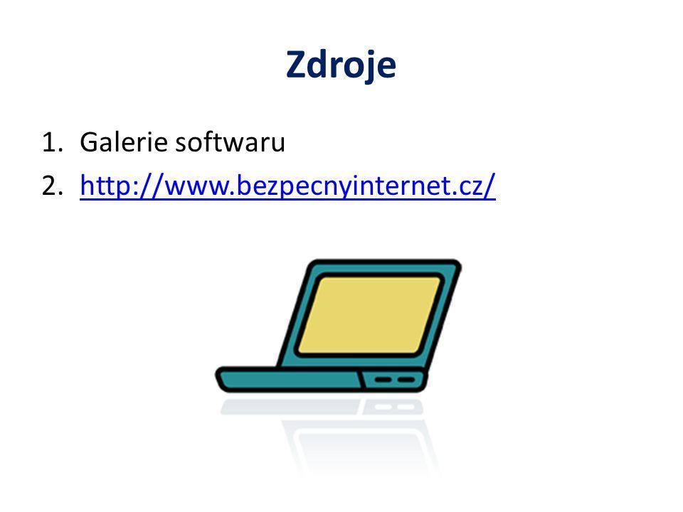 Zdroje Galerie softwaru http://www.bezpecnyinternet.cz/