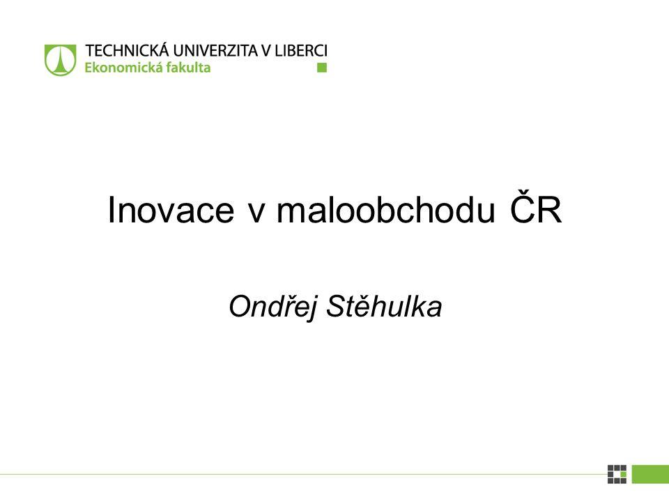 Inovace v maloobchodu ČR