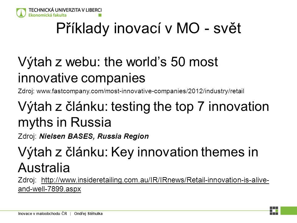 Příklady inovací v MO - svět