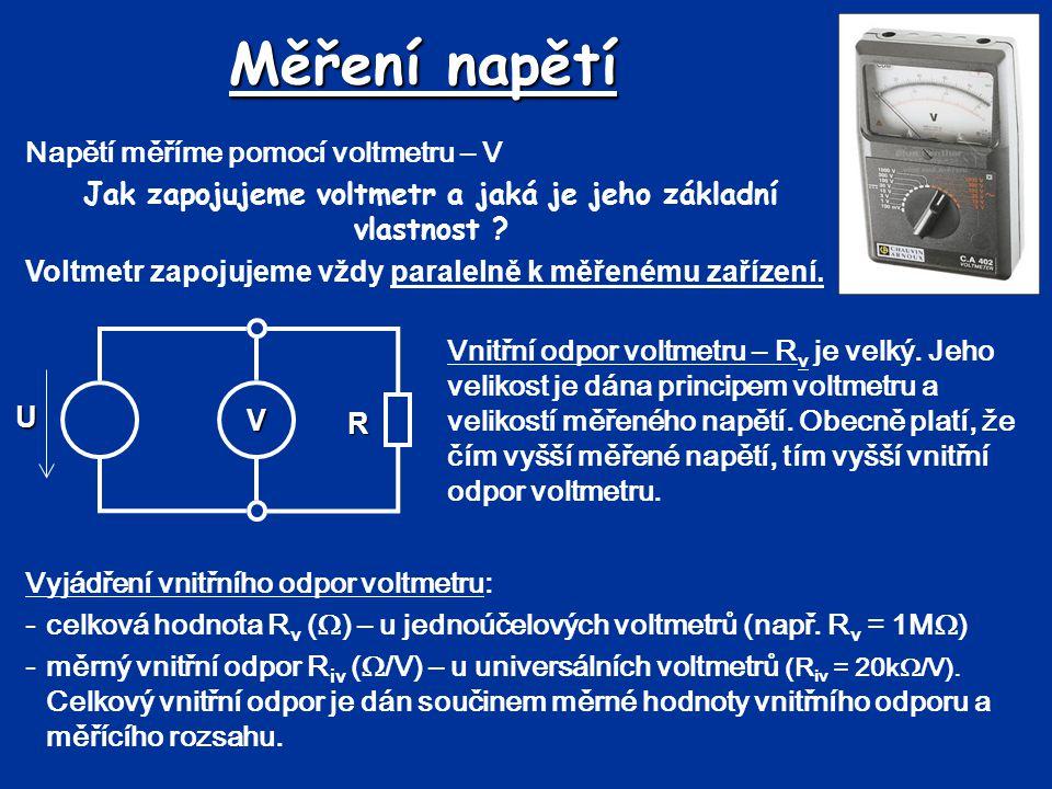Jak zapojujeme voltmetr a jaká je jeho základní vlastnost