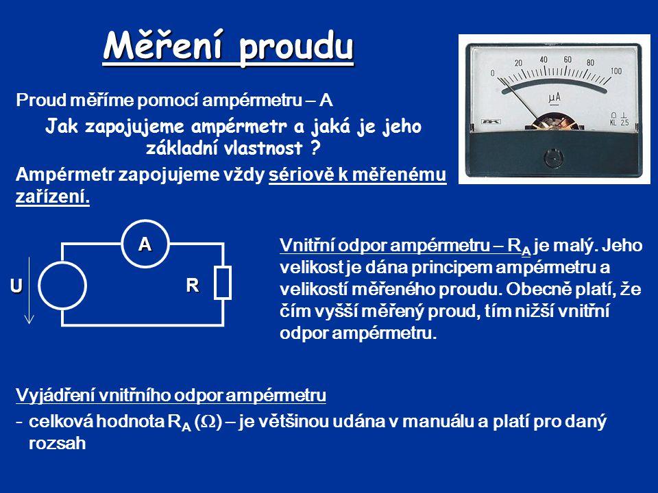 Jak zapojujeme ampérmetr a jaká je jeho základní vlastnost