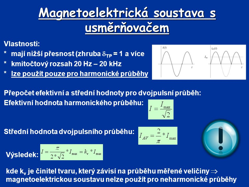Magnetoelektrická soustava s usměrňovačem