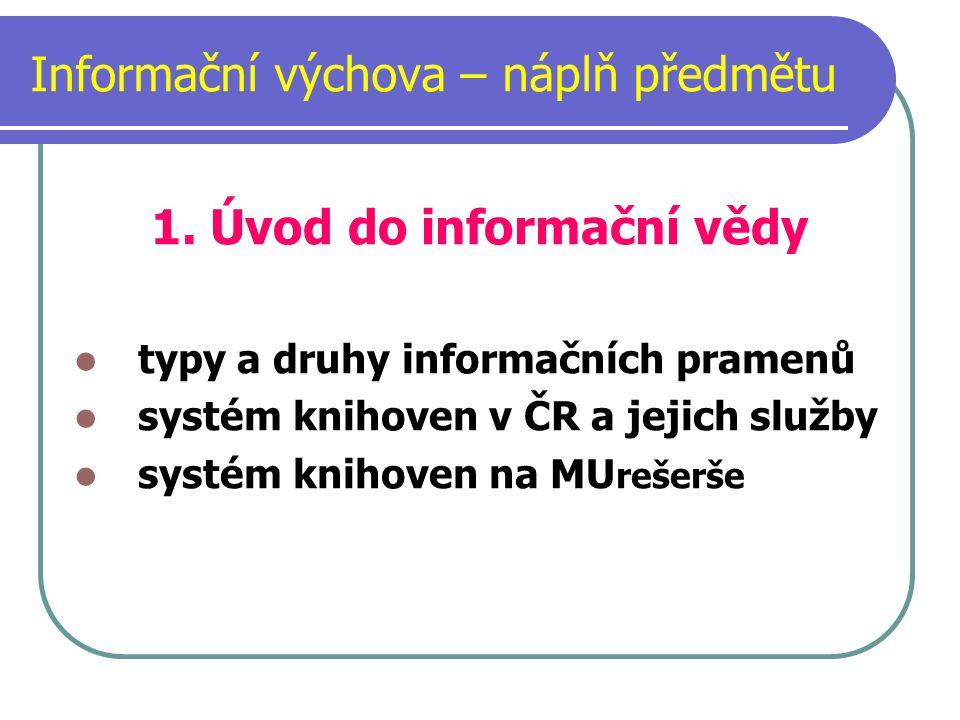 Informační výchova – náplň předmětu