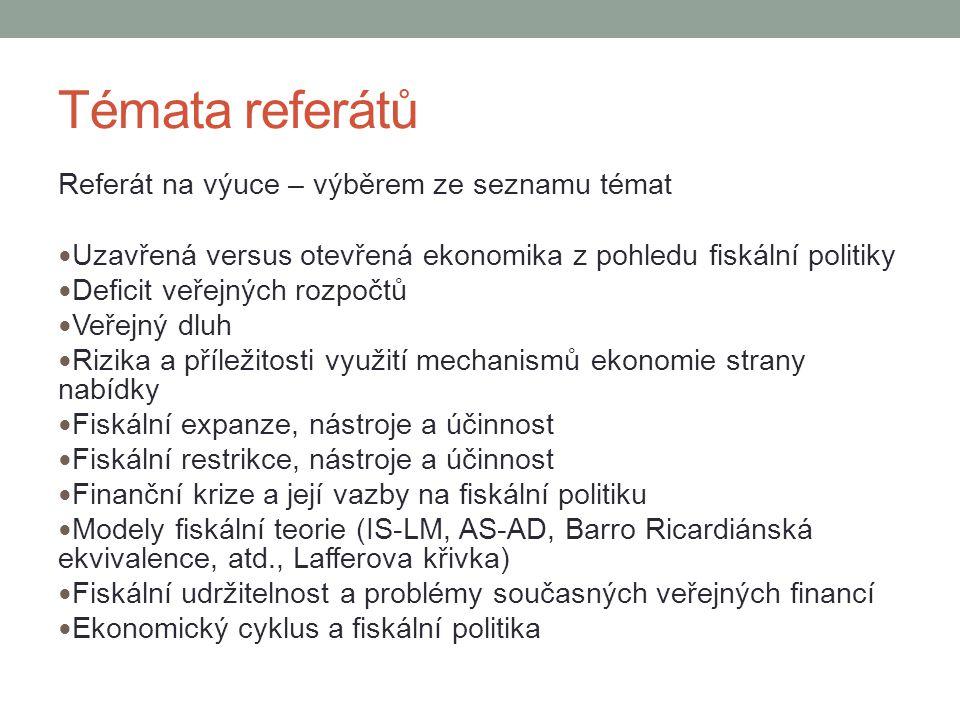 Témata referátů Referát na výuce – výběrem ze seznamu témat