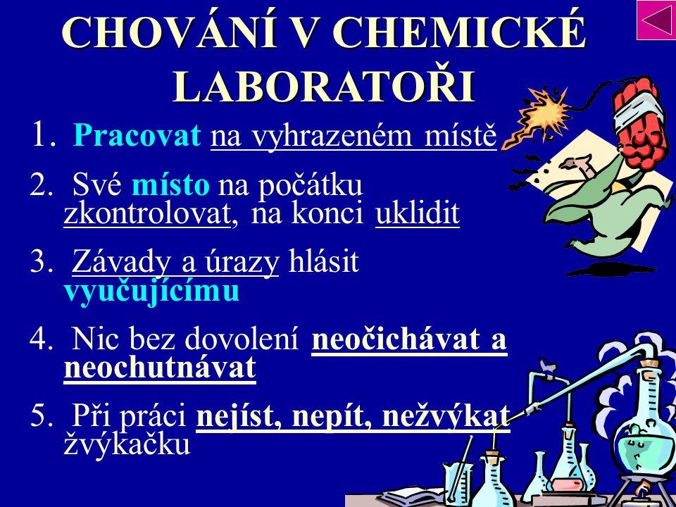 CHOVÁNÍ V CHEMICKÉ LABORATOŘI