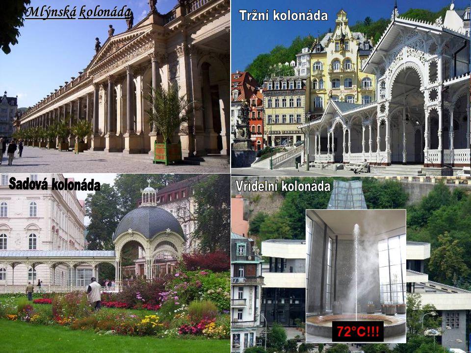 Tržní kolonáda Mlýnská kolonáda Vřídelní kolonáda 72°C!!!