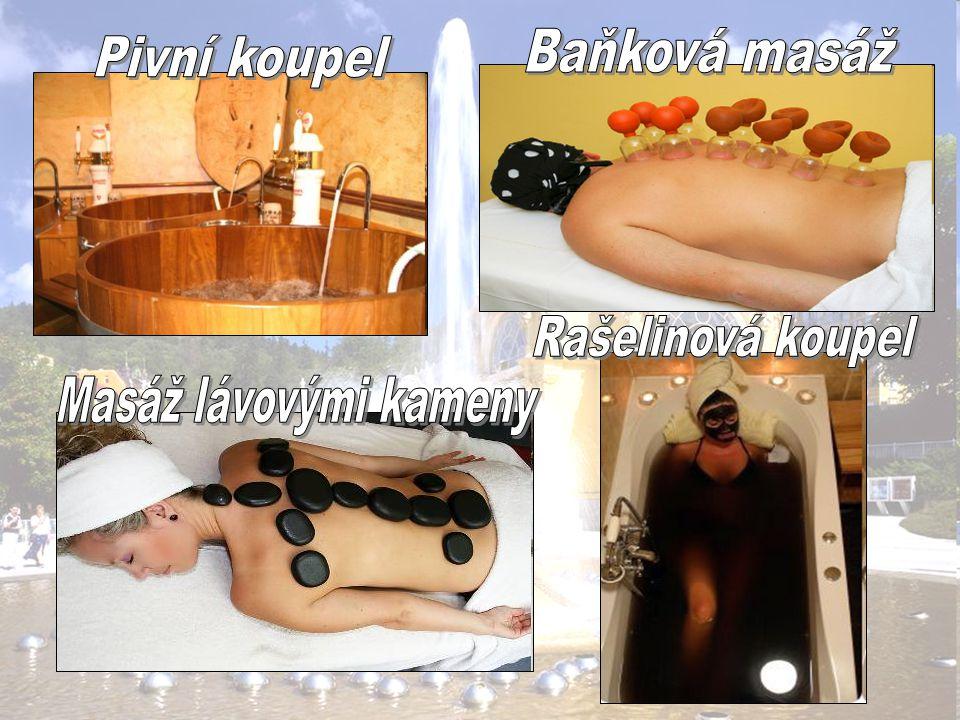 Baňková masáž Pivní koupel Rašelinová koupel Masáž lávovými kameny