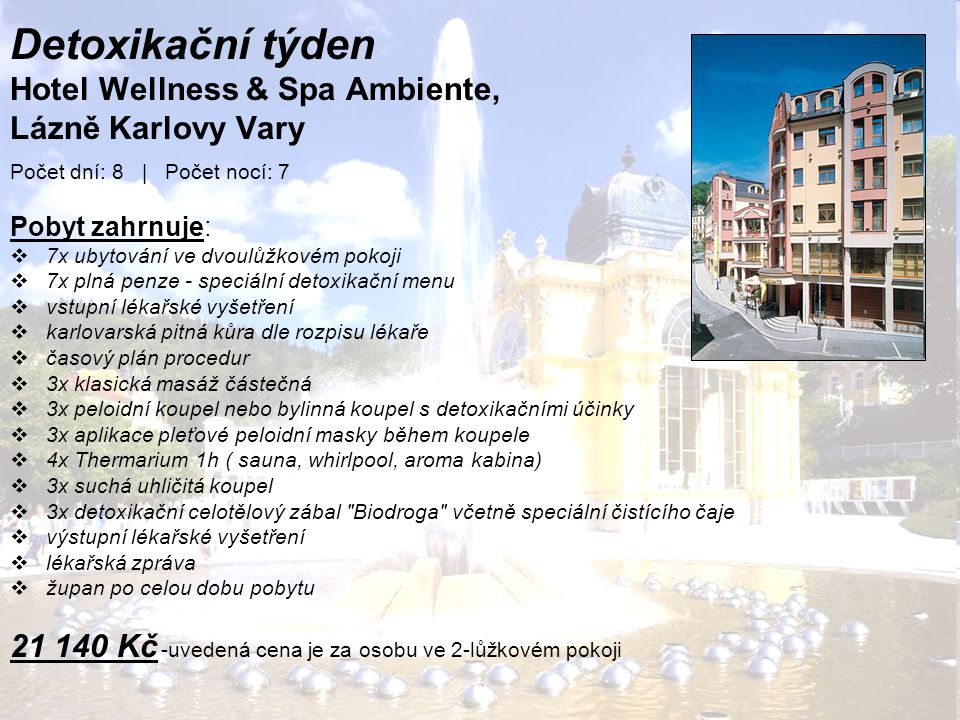 Detoxikační týden Hotel Wellness & Spa Ambiente, Lázně Karlovy Vary