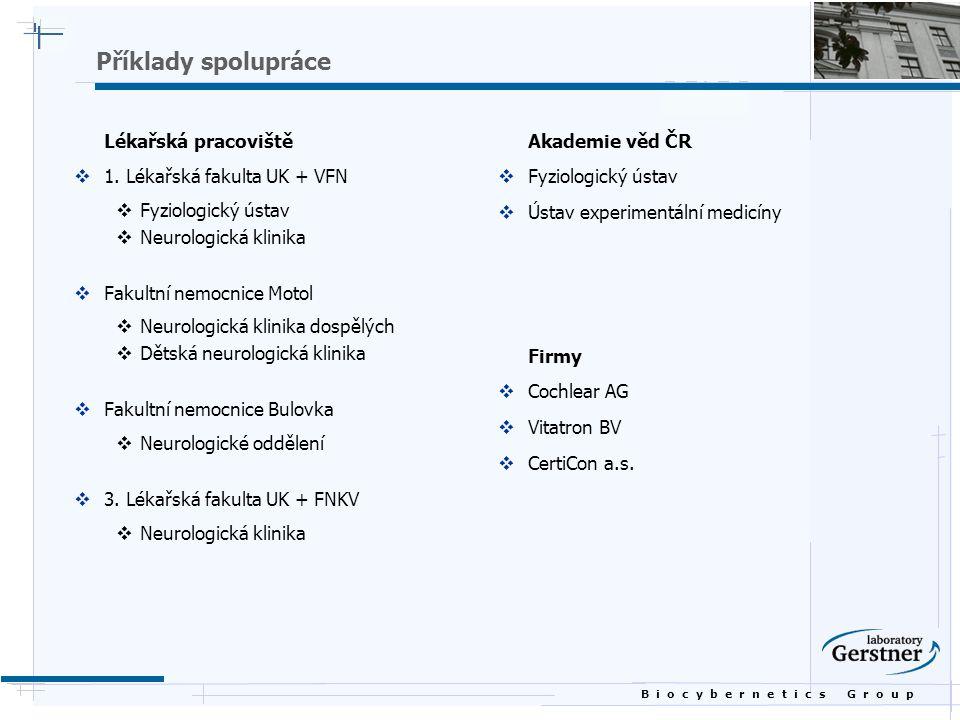 Příklady spolupráce Lékařská pracoviště 1. Lékařská fakulta UK + VFN