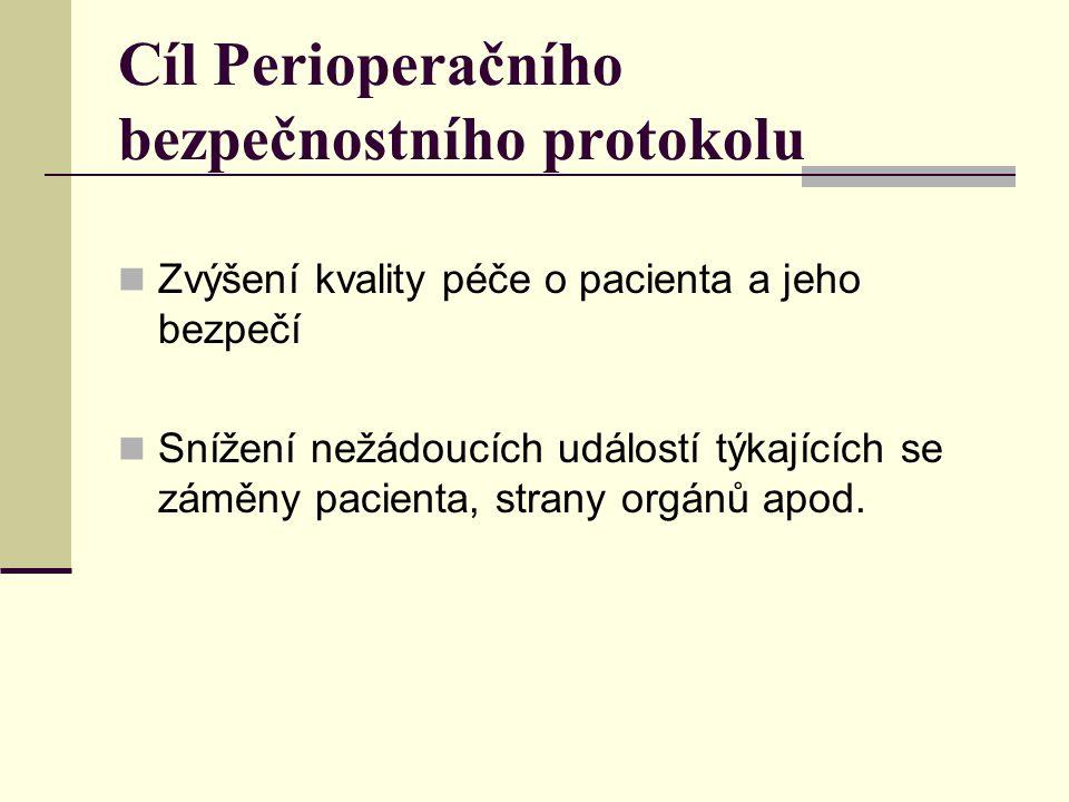 Cíl Perioperačního bezpečnostního protokolu