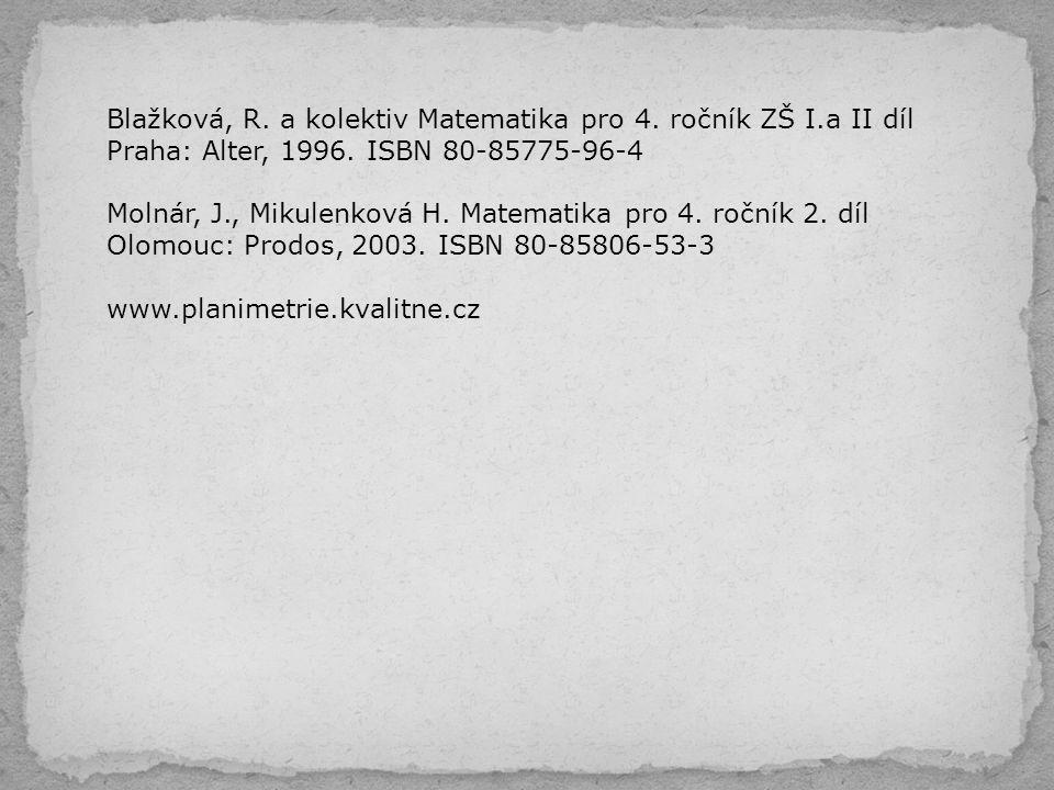 Blažková, R. a kolektiv Matematika pro 4. ročník ZŠ I.a II díl