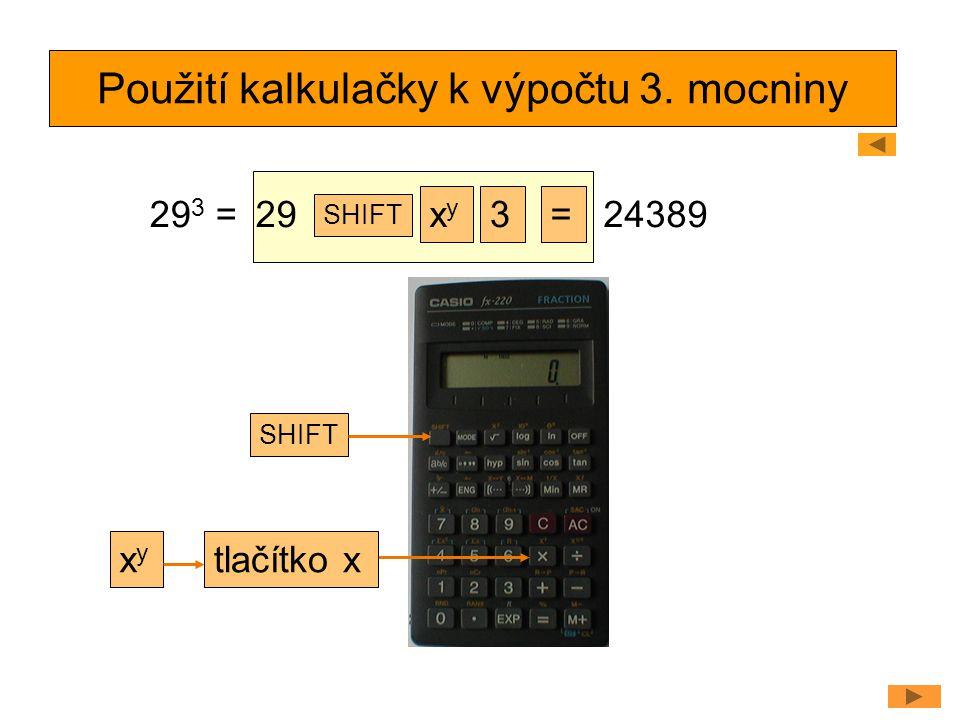 Použití kalkulačky k výpočtu 3. mocniny
