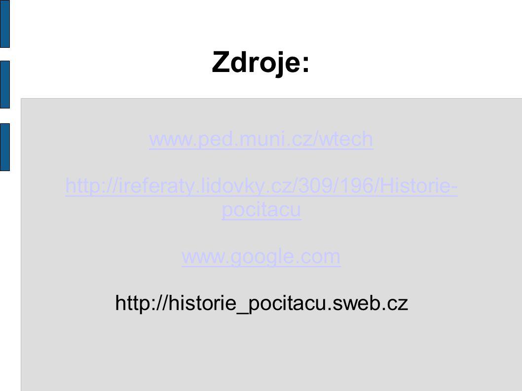 Zdroje: www.ped.muni.cz/wtech