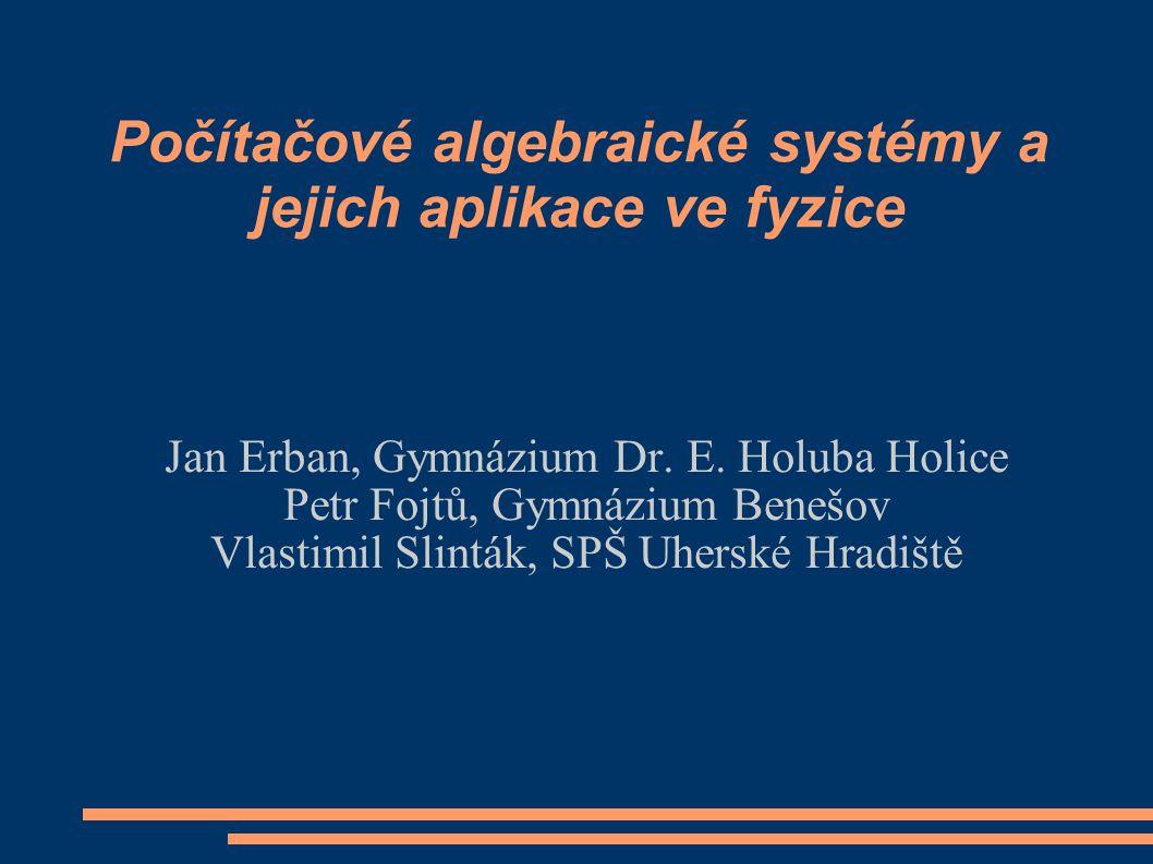 Počítačové algebraické systémy a jejich aplikace ve fyzice