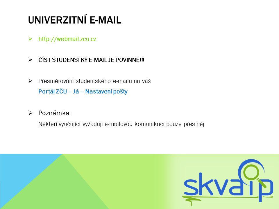 Univerzitní e-mail Poznámka: http://webmail.zcu.cz