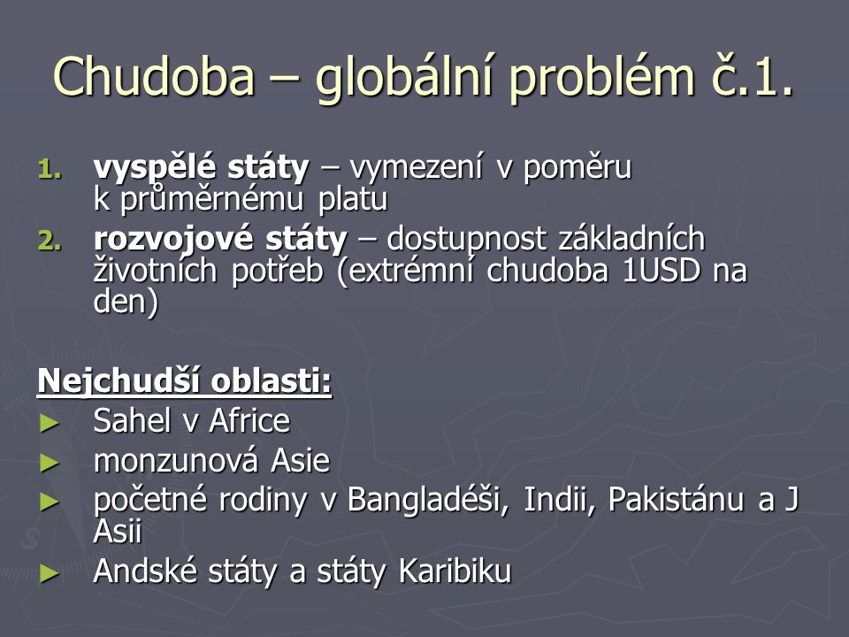 Chudoba – globální problém č.1.