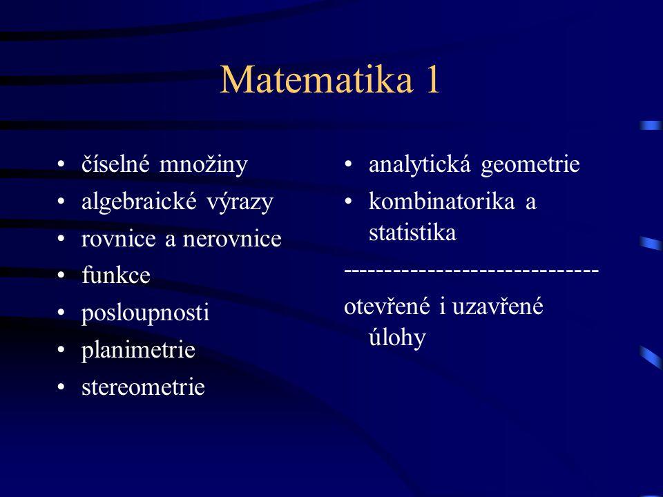 Matematika 1 číselné množiny algebraické výrazy rovnice a nerovnice