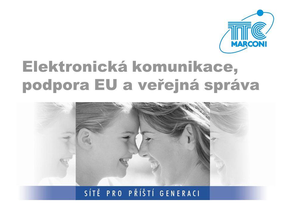 Elektronická komunikace, podpora EU a veřejná správa