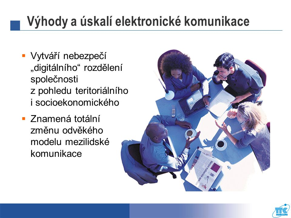 Výhody a úskalí elektronické komunikace