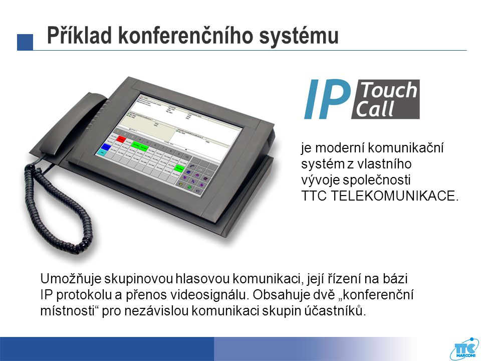 Příklad konferenčního systému