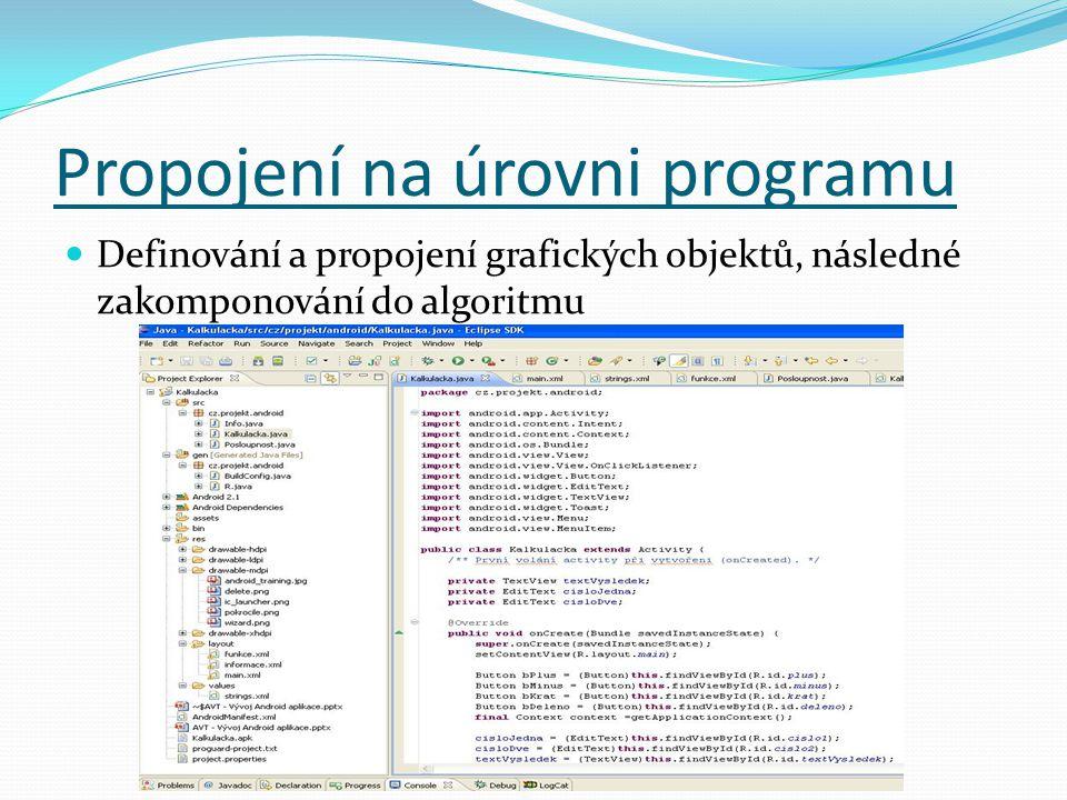 Propojení na úrovni programu