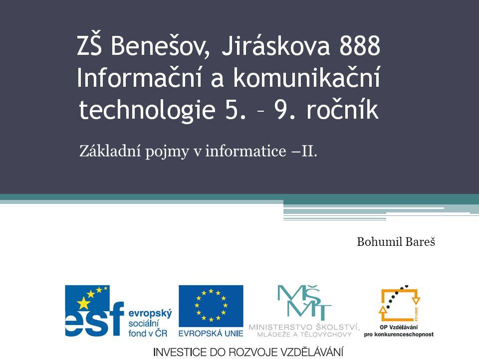 Základní pojmy v informatice –II.