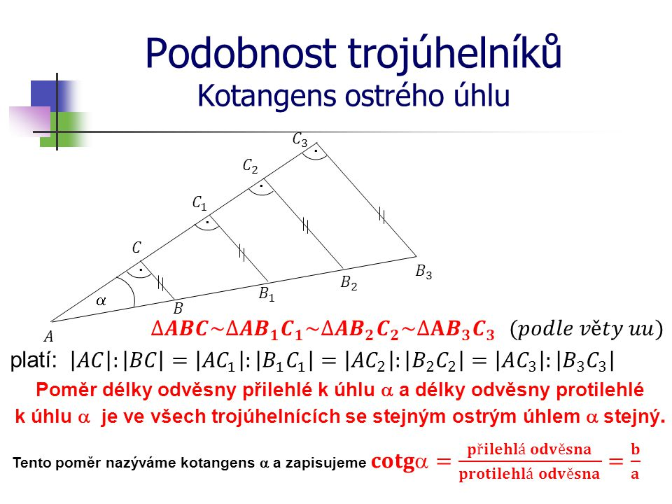 Podobnost trojúhelníků Kotangens ostrého úhlu