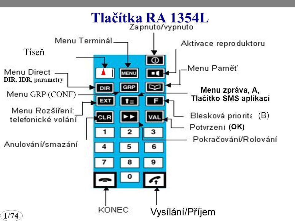 Tlačítka RA 1354L Tíseň Vysílání/Příjem GRP (CONF) (B) 1/74