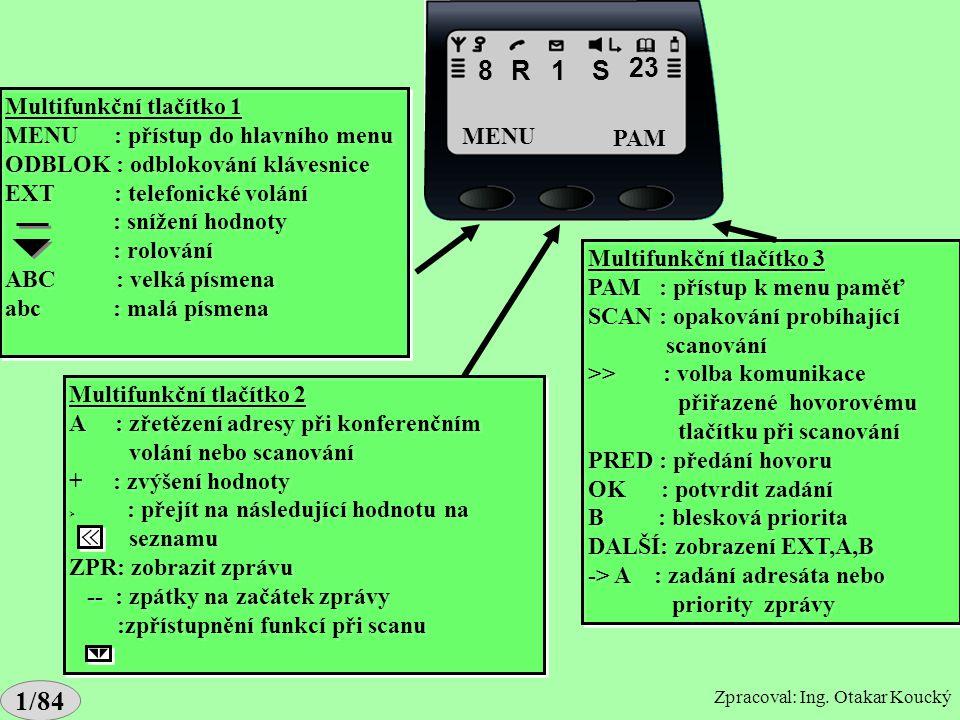 Popis displeje G2 dč. 8 R 1 S 23 1/84 Multifunkční tlačítko 1