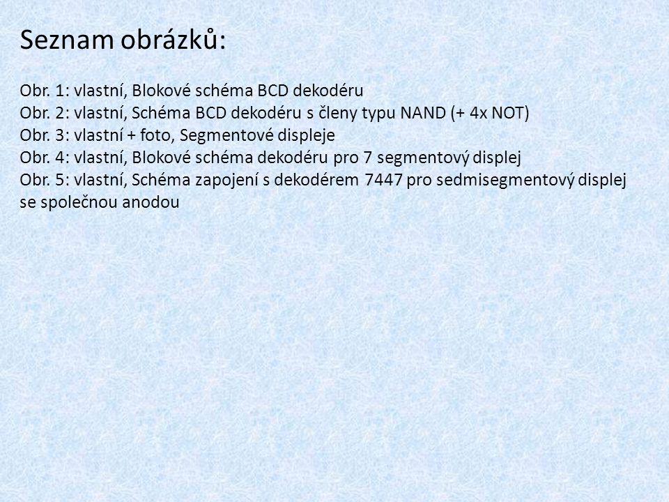 Seznam obrázků: Obr. 1: vlastní, Blokové schéma BCD dekodéru
