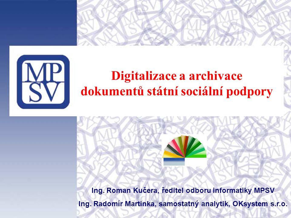 Digitalizace a archivace dokumentů státní sociální podpory