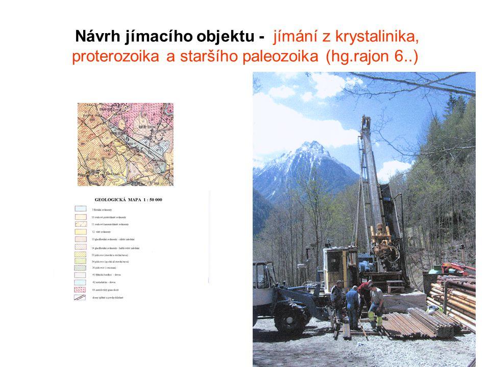 Návrh jímacího objektu - jímání z krystalinika, proterozoika a staršího paleozoika (hg.rajon 6..)