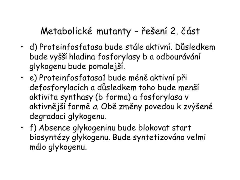 Metabolické mutanty – řešení 2. část