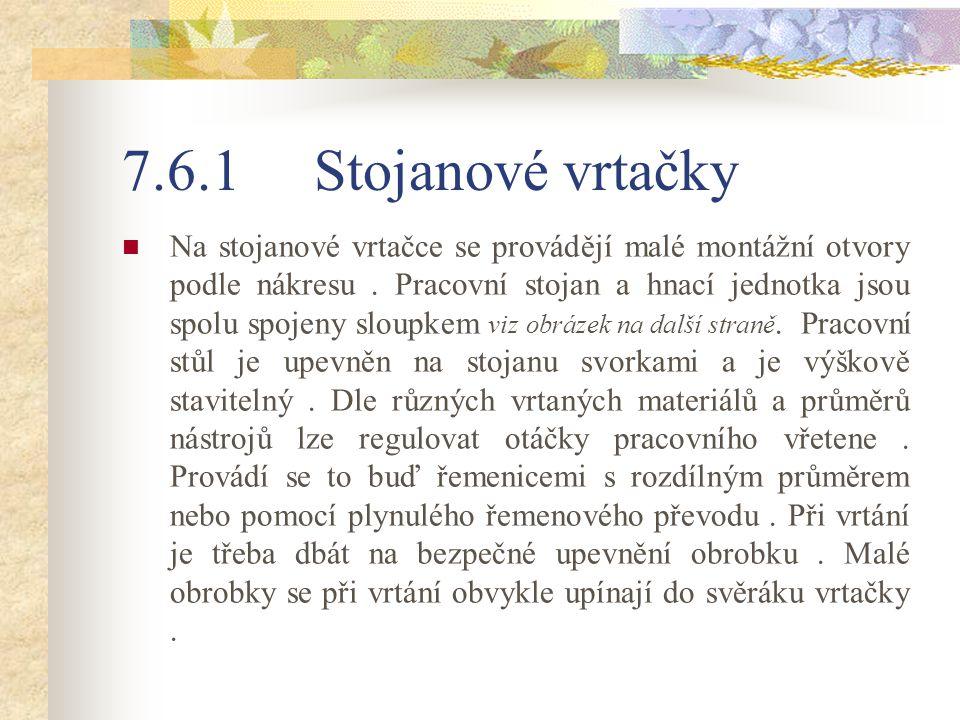 7.6.1 Stojanové vrtačky