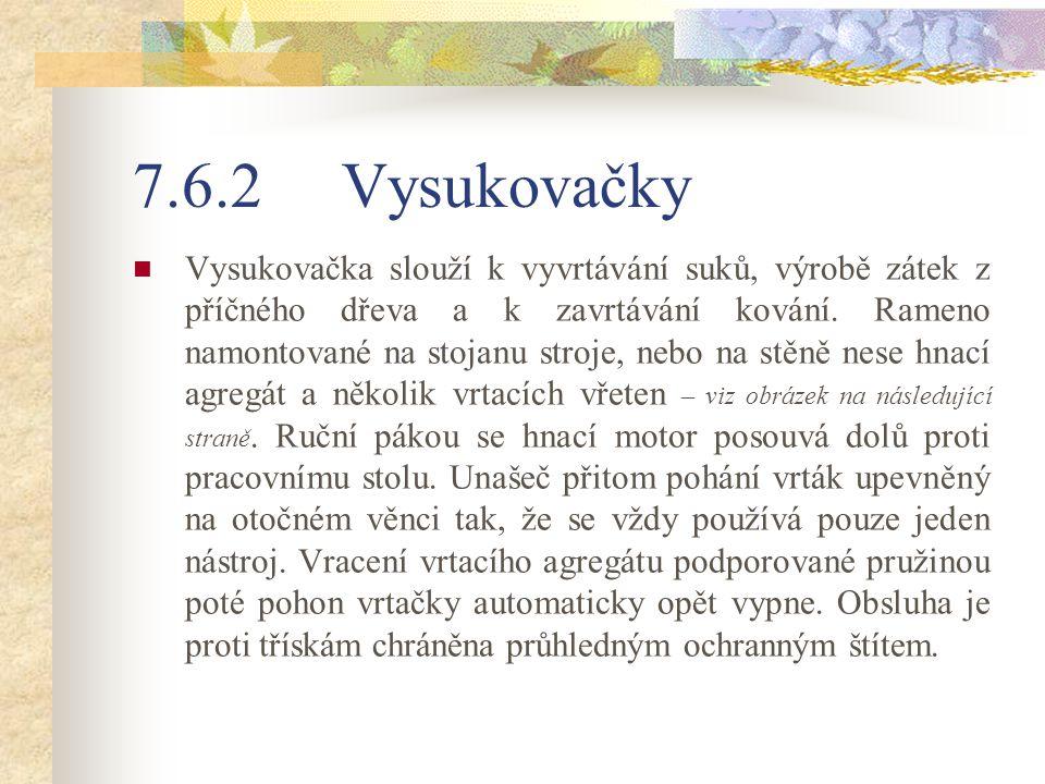 7.6.2 Vysukovačky
